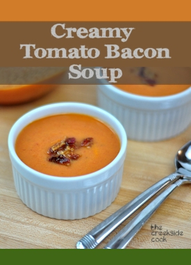 Creamy Tomato Bacon Soup on The Creekside Cook
