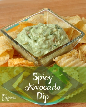 spicy avocado dip on the creekside cook