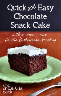 Quick And Easy Chocolate Snack Cake On The Creekside Cook