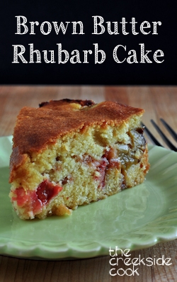 Brown Butter Rhubarb Cake on The Creekside Cook