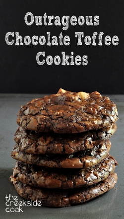 Outrageous Chocolate Toffee Cookies on The Creekside Cook