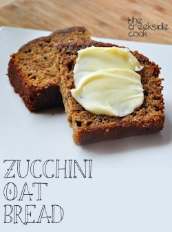 Zucchini Oat Bread on The Creekside Cook