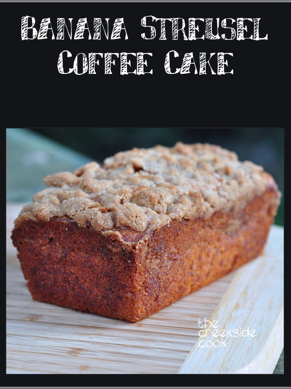 Banana Streusel Coffee Cake on The Creekside Cook