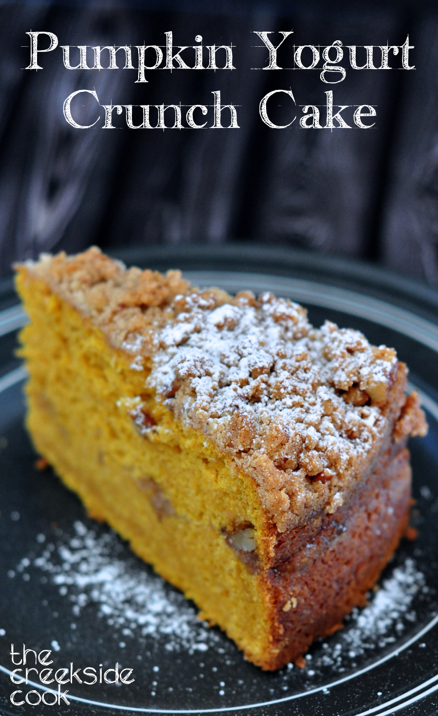 Pumpkin Yogurt Crunch Cake on The Creekside Cook