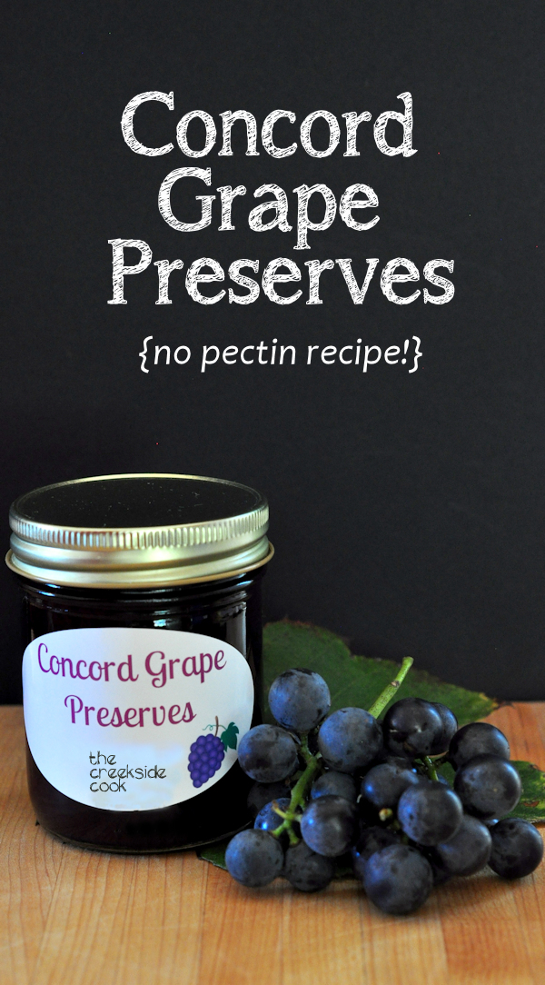 Concord Grape Preserves [no pectin recipe] from The Creekside Cook